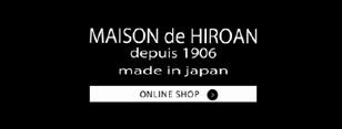 MAISON de HIROAN